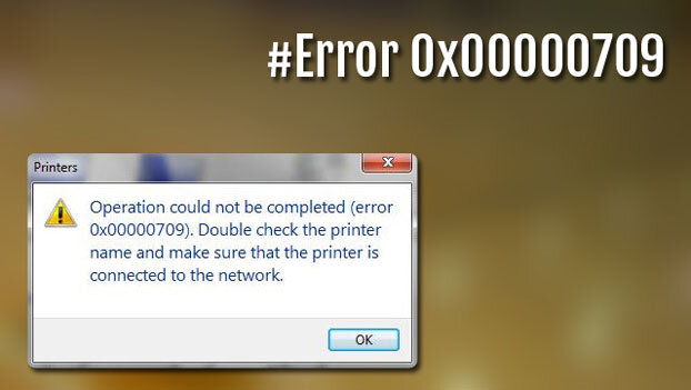 Cara Mengatasi Printer Error 0x00000709 1