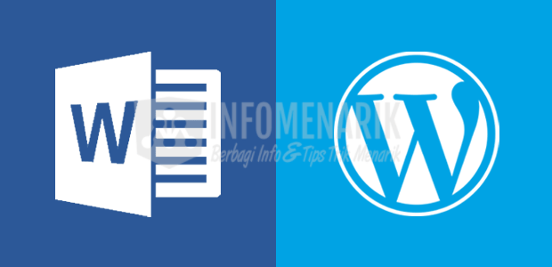 Cara Import File Dokumen Office Word Ke WordPress 0