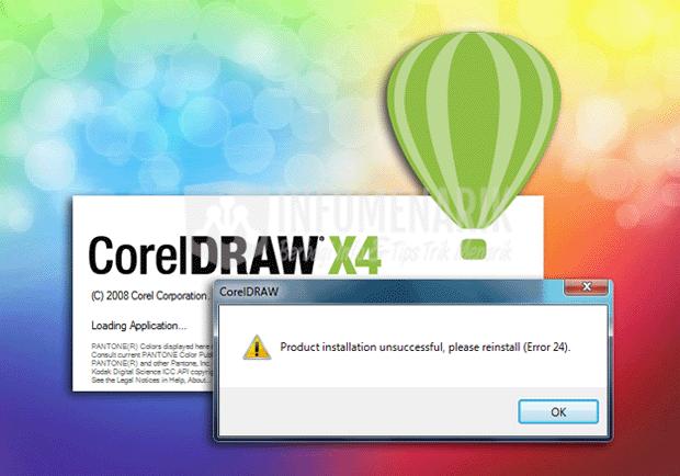 Cara Mengatasi Error 24 Di CorelDRAW X4 (0)