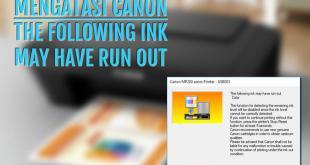 Canon The Following Ink May Have Run Out